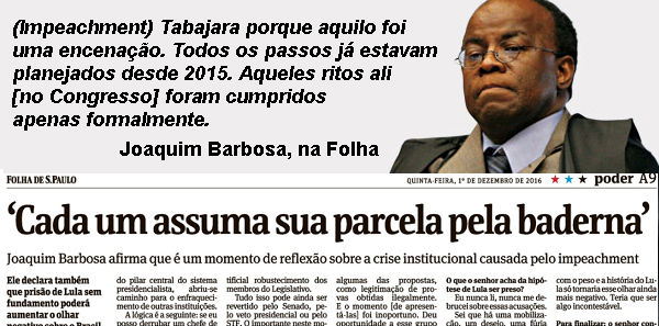 """Joaquim Barbosa: diz que derrubar Dilma foi decisão de """"acuados"""" pela Lava Jato"""