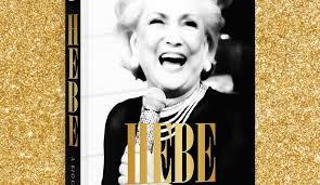 Biografia de Hebe Camargo , escrita por Artur Xexéo será lançada em Maio