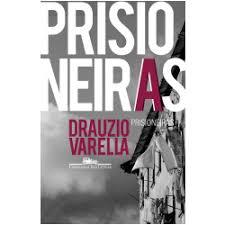 Drauzio Varella fecha trilogia sobre sistema carcerário com 'Prisioneiras'