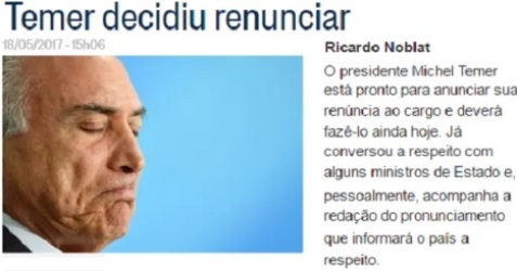 JORNALISTAS NOBLAT E MORENO CONFIRMAM RENÚNCIA DE MICHEL TEMER