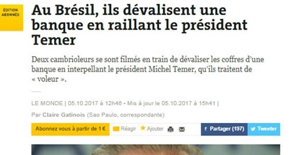 Jornal francês debocha de Temer ao destacar que assaltantes o chamara de 'ladrão'