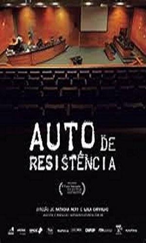 Auto de Resistência filme documentário