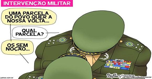 Aposta burra e fascista dos que acreditam que os militares podem tirar o Brasil da crise/ Por Sérgio Jones