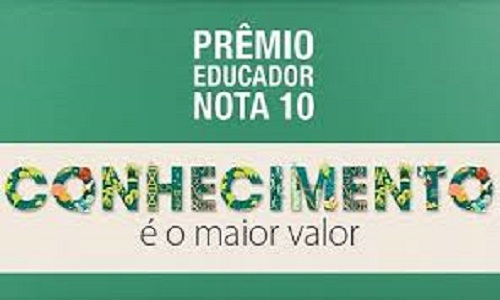 Prêmio Educador Nota 10 abre inscrições nesta segunda-feira