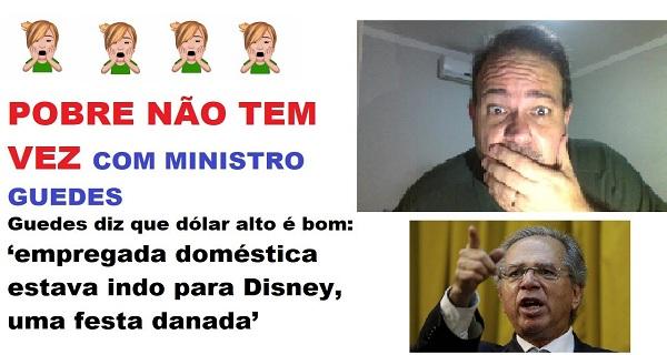 """Guedes diz que domésticas iam à Disney com dólar barato: """"Festa danada"""""""